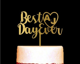 Best Day Ever Cake Topper, Gold Wedding Cake Topper, Customized Personalized Anniversary Cake Topper for wedding, Cake Decorations