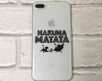 Disney The Lion King Hakuna Matata clear phone case hard or protective gel option for iPhone and Samsung 6 / 7 / 8 / SE / X / 11 / 12 / S9