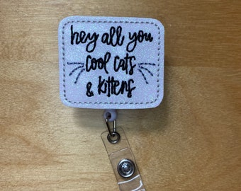 Hey All You Cool Cats and Kittens - Tiger Badge Reel - Nurse Badge Reel - Retractable Badge Reel - Name Badge