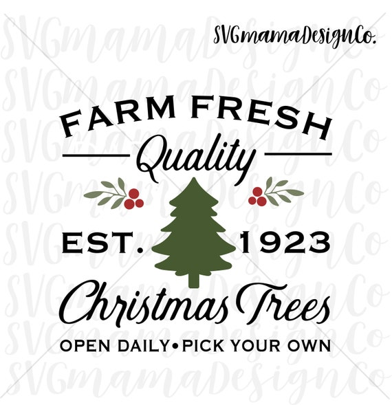 Farm Fresh Christmas Trees Svg.Farm Fresh Christmas Trees Svg Vector Image Cut File For Cricut And Silhouette