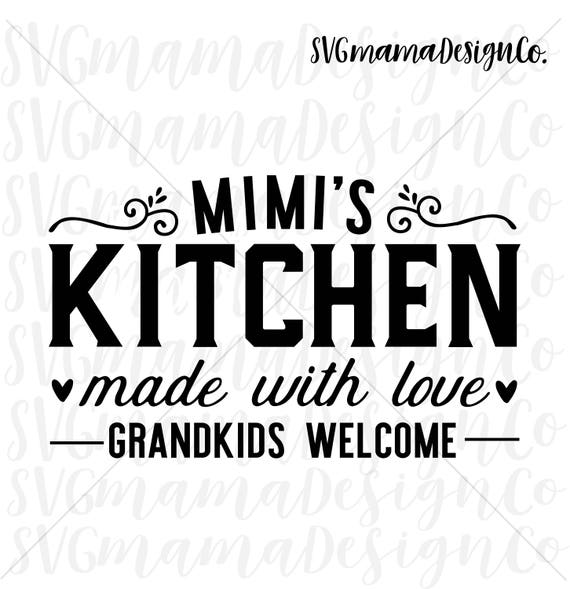 Mimi S Kitchen Sign Svg Printable Vector Image Cut File Etsy