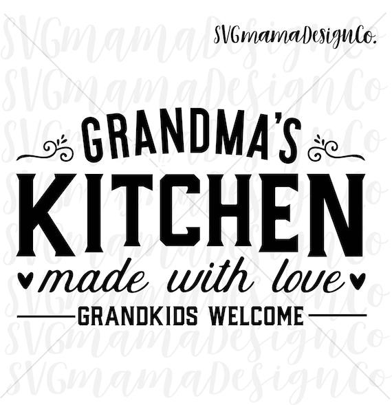 Grandmas Kitchen Sign Svg Printable Vector Image Cut File For Etsy