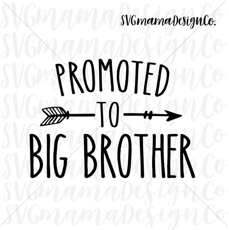 Download Promoted To Big Brother SVG Cut File for Cricut and ...