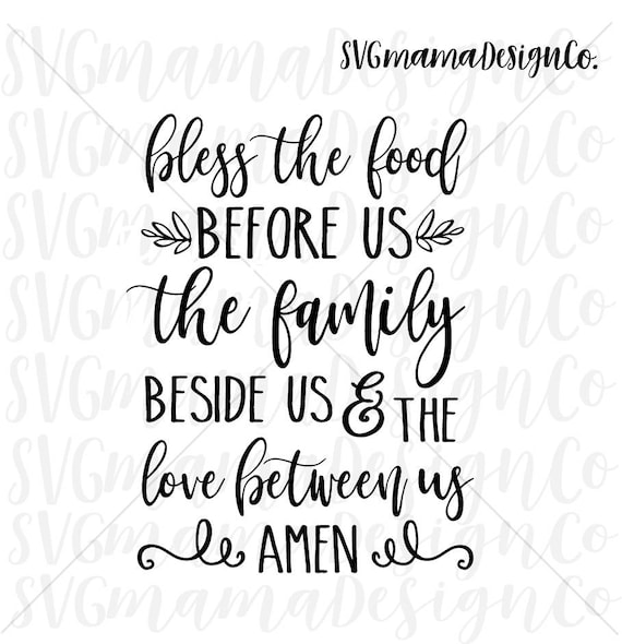 picture relating to Bless the Food Before Us Printable referred to as Bless The Food stuff Prior to Us SVG Reduce Document Printable Vector Impression for Cricut and Silhouette