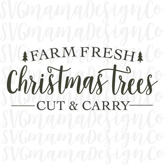 Farm Fresh Christmas Trees Svg.Farm Fresh Christmas Trees Svg Vector Image Printable Cut File Stencil For Cricut And Silhouette
