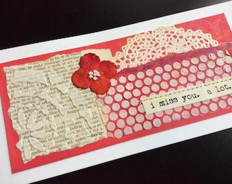 Handmade Art Card - I Miss You.  A Lot.