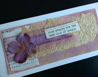 Handmade Art Card - Kind People, are the Best Kind of People