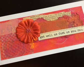 Handmade Art Card -Get Well as Fast as You Can.