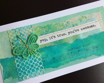 Handmade Art Card - Yep it's True. You're Awesome