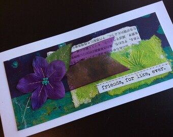 Handmade Art Card - Friends, for Like, Ever