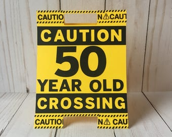 50th Birthday Card Caution 50 Sign Funny Grandpa Crossing Over The Hill Dad