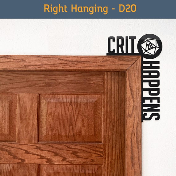 Makes a great gift for D/&D groups Crit Happens D20 Door Sign