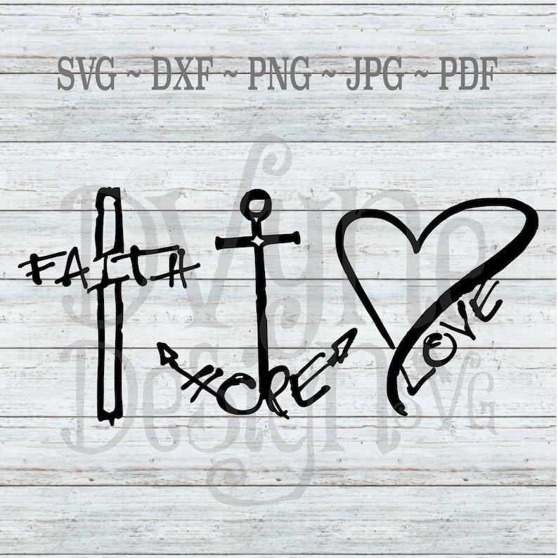 Download Faith Hope Love SVG Cross Anchor and Heart Digital Cut ...