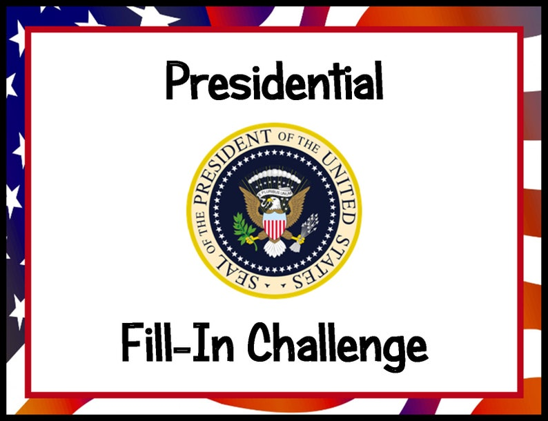 Presidential Fill-In Challenge DIY Study Instant Download image 0
