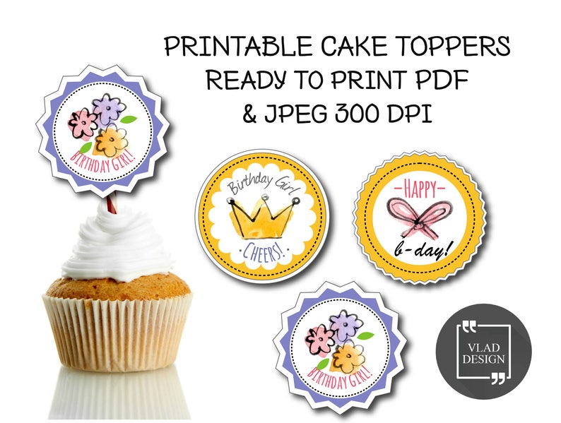 3 Printable Cupcake Toppers Happy Birthday