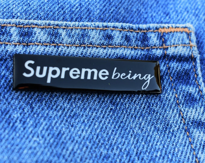 SupremeBeing Pin