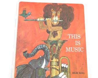 Vintage Children's Music Book, This is Music by Adeline McCall, 1960s