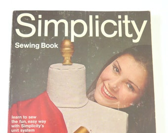 Simplicity Sewing Book, 1969, Vintage Sewing Instruction How To Learn to Sew Guide Book, 1960s Fashion