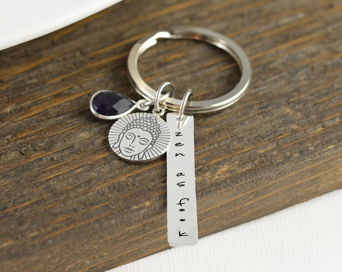 Zen as F Keychain, Zen as F, Personalized Gift, Buddha, Spiritual Jewelry, Buddha Charm, Buddha Pendant, Spiritual Gift, Gift for Her