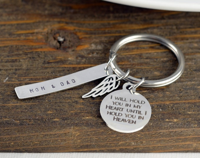 I will hold you in my heart until I can hold you in heaven, Loss Memorial Remembrance, loss of mother, loss of father, keychains for women