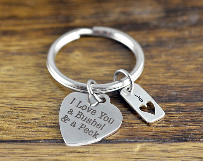 I Love You A Bushel And A Peck Keychain, Personalized Keychain, Engraved Keychain, Mother's Keychain, Mothers Jewelry, Gift for Mother