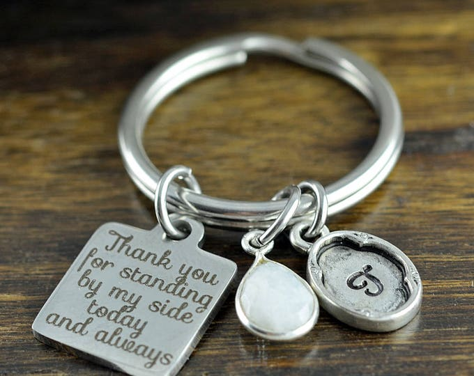 Thank you for standing by my side Keychain, Gift for Groom's Mother, Initial Keychain, Wedding Keychain, Engraved Keychain, Thank you Gift