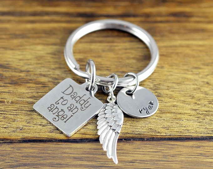 Daddy To An Angel KeyChain - Memorial Keychain, Remembrance Jewelry, Bereavement Gift, Sympathy Gift, Loss of Loved One, Infant Loss Gifts