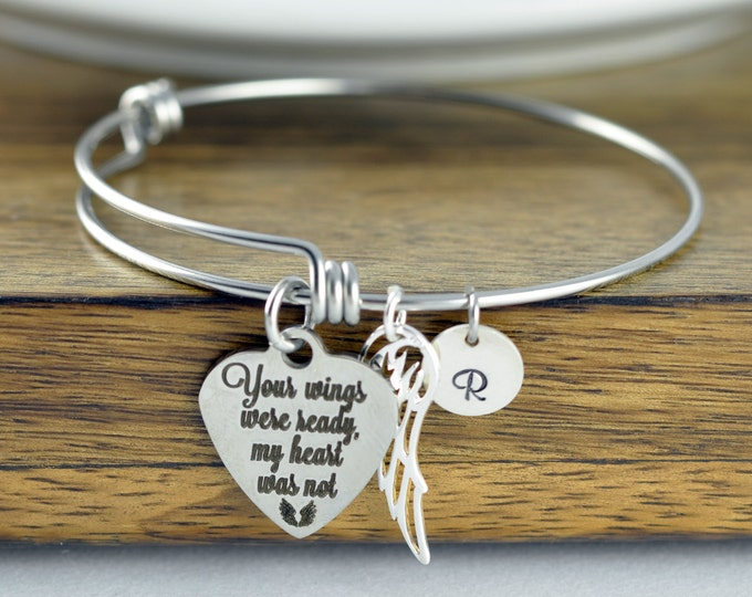 Your wings were ready but my heart was not - personalized bangle bracelet - remembrance jewelry - remembrance bracelet - memorial gift