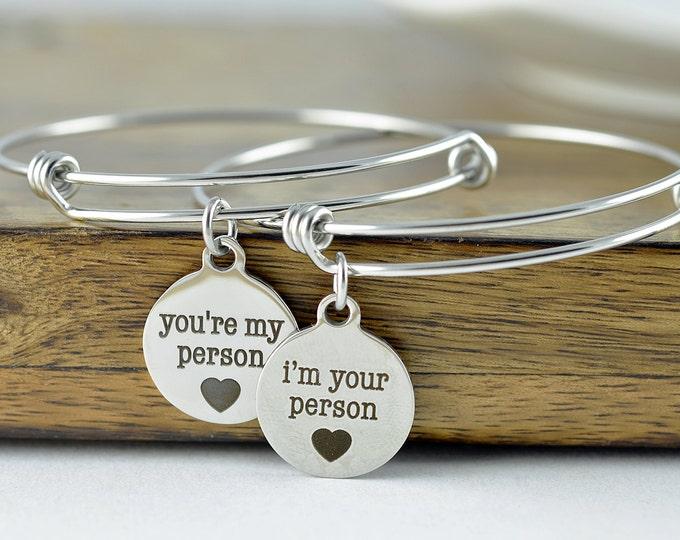 You're My Person Bangle Bracelet - Grey's Anatomy Inspired - You Are My Person Bracelet, I'm Your Person Bracelet Set, Best Friends Jewelry
