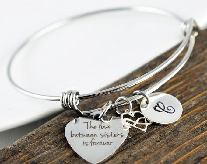 Sister Gift, Sister Bracelet, Sisters Bracelets, Sister Jewelry, Sister Birthday Gift, The love between sisters is forever bracelet