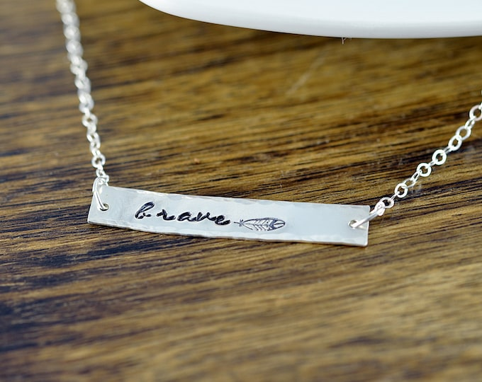 Bar Necklace, Horizontal Bar, Inspirational Necklace, Quotes Necklace, Be BRAVE, Hand Stamped Necklace, Motivational