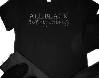 bf125a4b5 All Black Everything T-Shirt