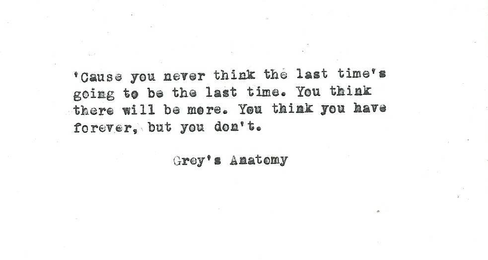 Grey\'s Anatomy Hand typed vintage typewriter quote