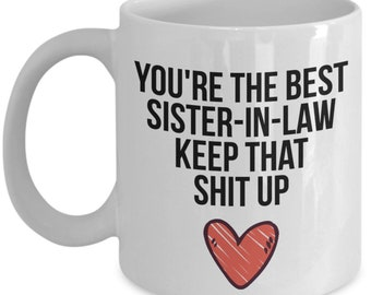 Sister In Law Mug Gift For Christmas Birthday Funny