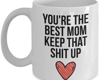 Mom Mug Gift For Christmas Birthday Funny Present Sarcastic