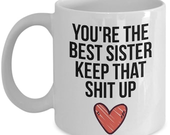 Sister Mug Gift For Christmas Birthday Funny Siblings From Brother