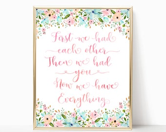 Pink and Blue Nursery Art. First we had each other then we had you. Nursery Quote. Peach Mint Nursery Art. Floral Nursery Art. Nursery Decor
