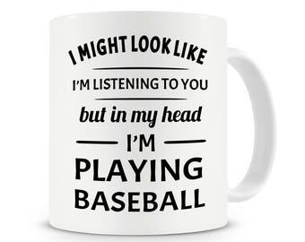 In My Head I'm Playing Baseball Mug, Coffee Mug, Funny Baseball Gift, Baseball Mug, Baseball Player Gift