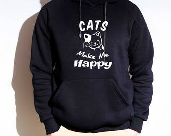 Cats Make Me Happy Hoodie, Cat Owner, Crazy Cat Lady Hoodies, Cat Lover, Cute Cat, Kawaii Sweatshirt