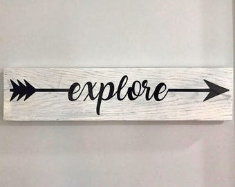 Explore Sign, Arrow Sign, Wanderlust Decor, Travel Decor Wood Sign, Nursery Decor Sign, Rustic Explore Sign, World Traveler Gift, Wood Arrow