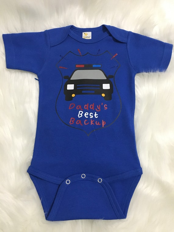 Daddy/'s Best Back Up  Police Baby  Infant Body Suit Short Sleeve and Long Sleeve Available!