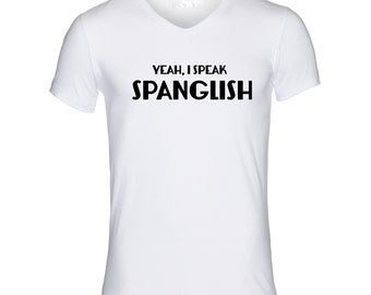 Spanglish V Neck T Shirt