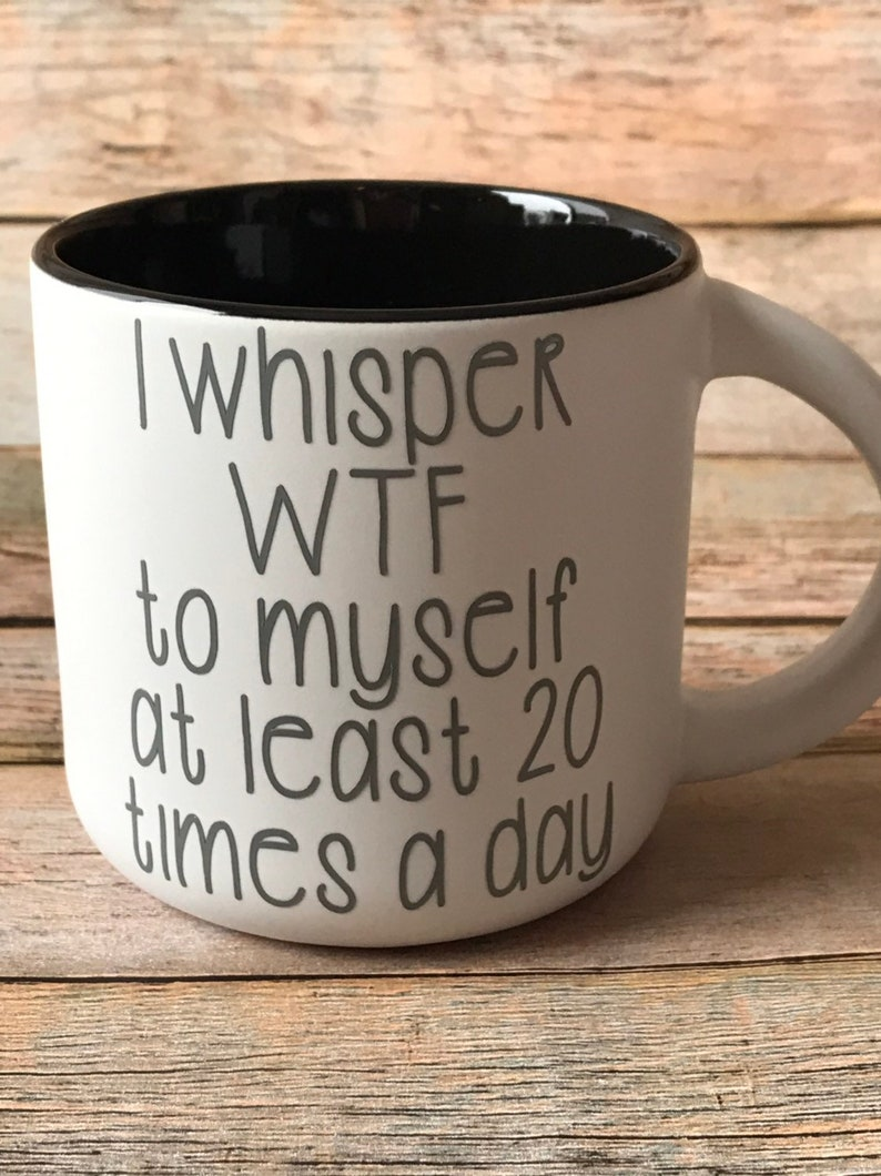 Funny Coffee Mug Birthday Gift Coworker Bosses