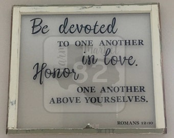 Honor & Devotion Scripture on Historic Salvaged Window