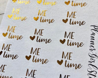 Me Time Foiled Script Planner Stickers - For Erin Condren Life Planner or Happy Planner