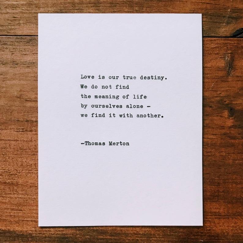 Thomas Merton Love Is Our True Destiny Quote Etsy