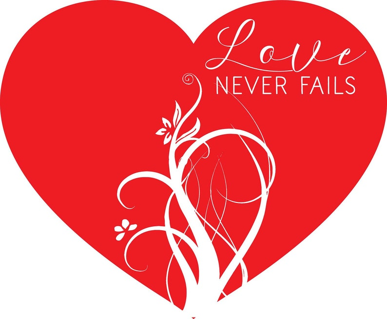Download Love Never Fails SVG DXF EPS Cutting File For Cricut | Etsy