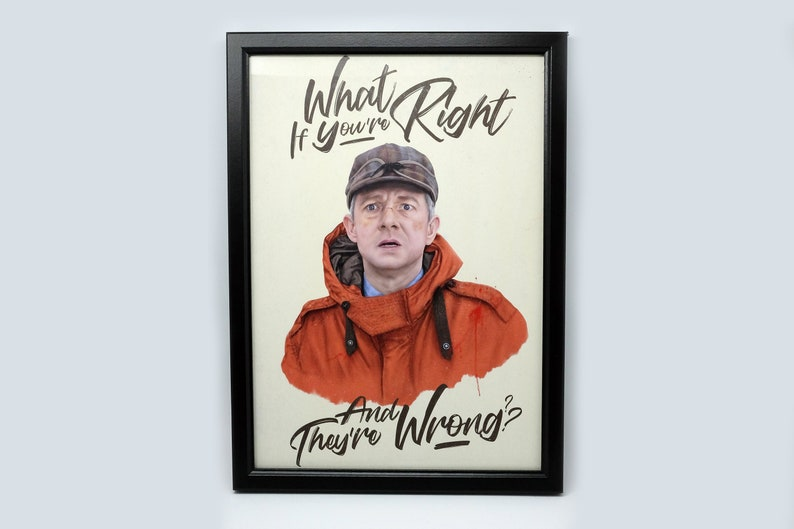 Fargo TV Series Typography and Art A4 Print - What If You're Right And  They're Wrong?