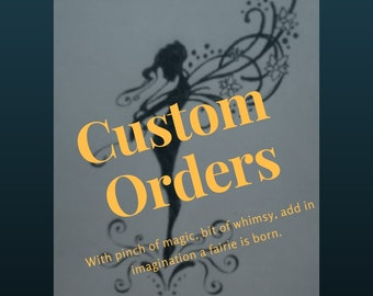 Custom Orders Magical Creatures