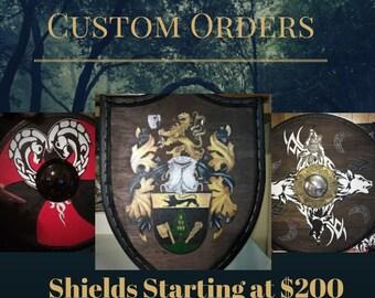 Shields Custom Order